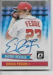 2018 Panini Optic Erick Fedde rated rookie refractor auto rc